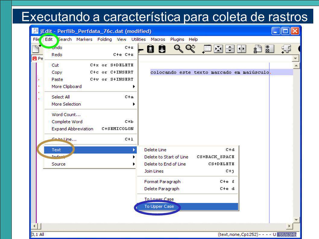 Executando a característica para coleta de rastros