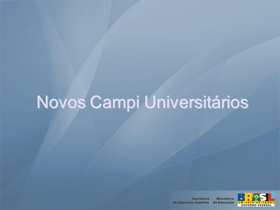 Novos Campi Universitários Novos Campi Universitários