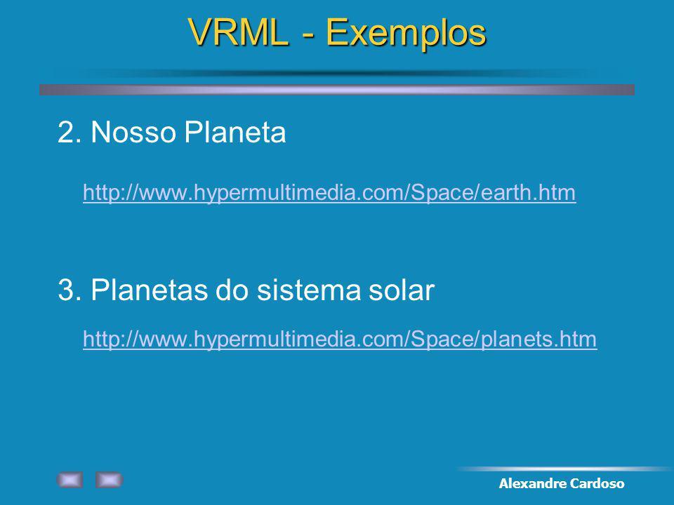Alexandre Cardoso VRML - Exemplos 2.