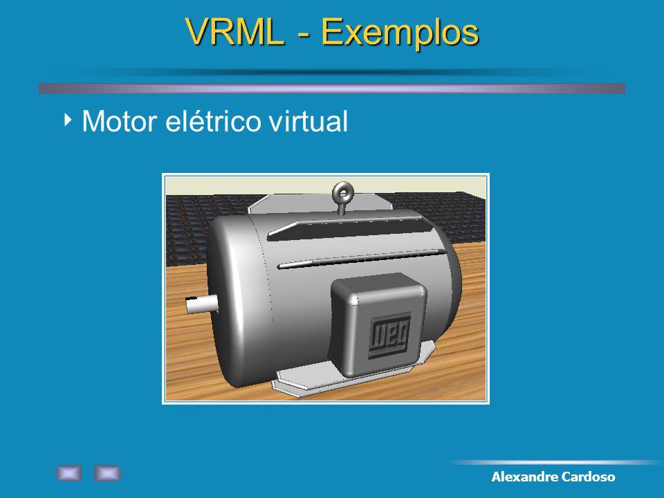 Alexandre Cardoso VRML - Exemplos Motor elétrico virtual