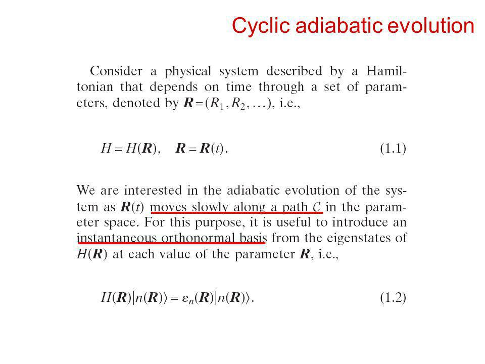 Cyclic adiabatic evolution