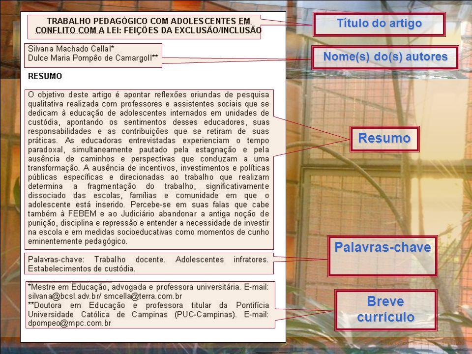 Foto & Formatação: Ancelmo Resumo Título do artigo Nome(s) do(s) autores Palavras-chave Breve currículo