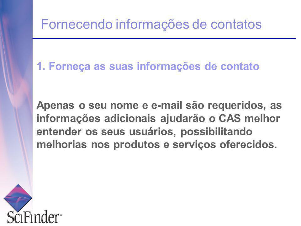 Fornecendo informações de contatos 2.Especifique um nome de usuário e senha.