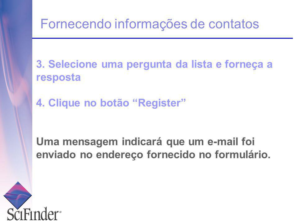 Completando o processo de registro 1.Abra e leia o e-mail enviado pelo CAS.