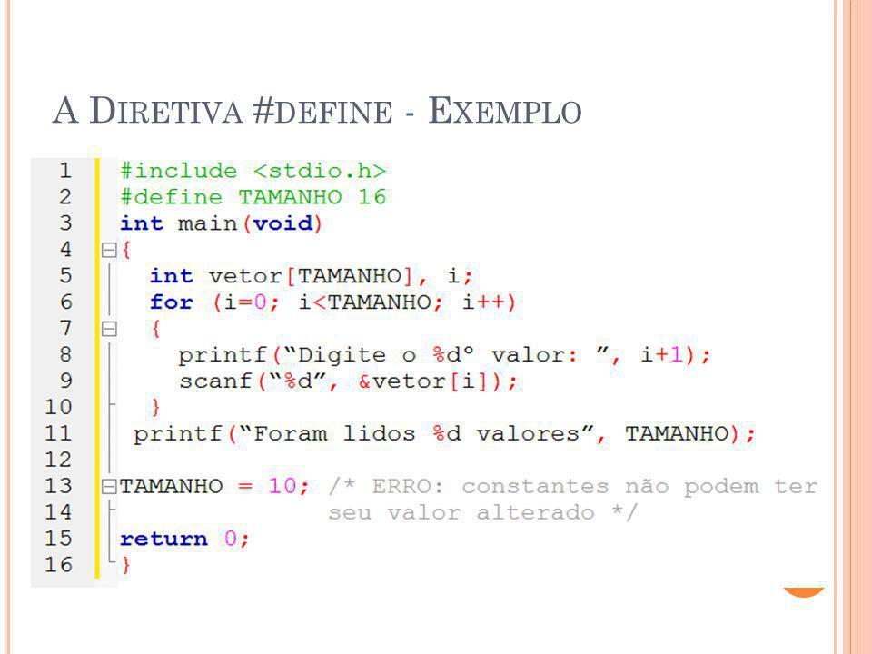 A D IRETIVA # DEFINE - E XEMPLO