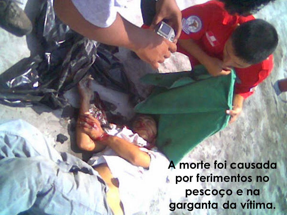 A morte foi causada por ferimentos no pescoço e na garganta da vítima.