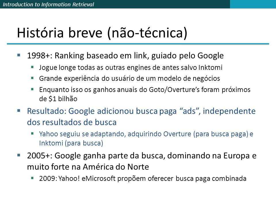 Introduction to Information Retrieval Algorithmic results. Paid Search Ads