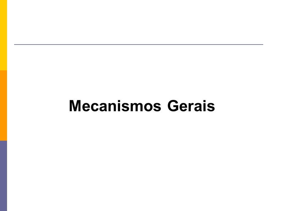 Mecanismos Gerais