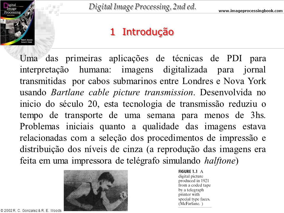 Digital Image Processing, 2nd ed. www.imageprocessingbook.com © 2002 R.