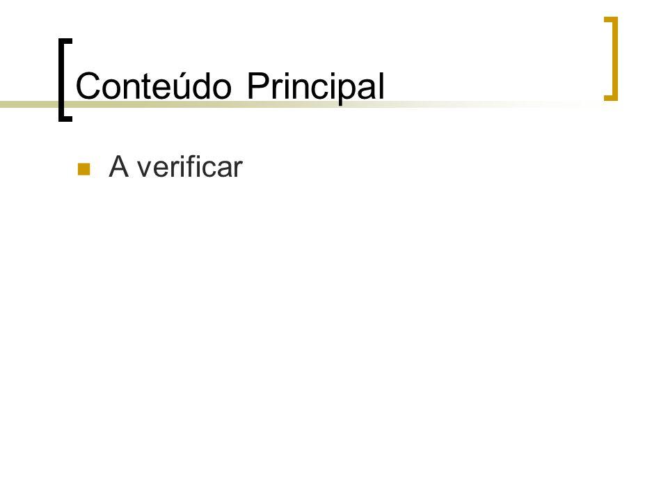 Conteúdo Principal A verificar