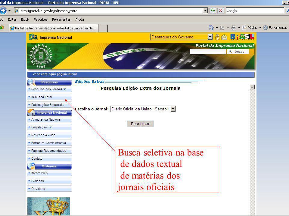 Busca seletiva na base de dados textual de matérias dos jornais oficiais