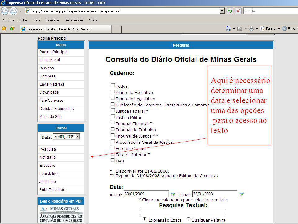 Aqui é necessário determinar uma data e selecionar uma das opções para o acesso ao texto