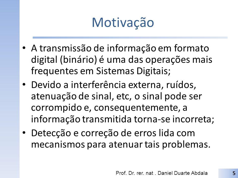 Motivação Prof. Dr. rer. nat. Daniel Duarte Abdala 6 JoãozinhoGodofredo