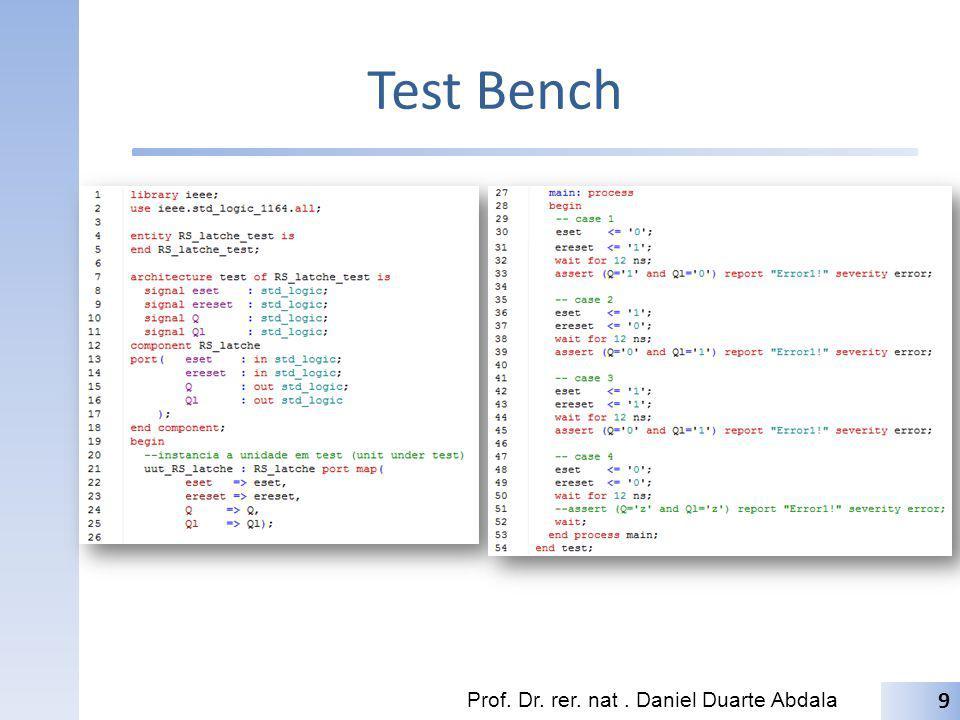 Test Bench Prof. Dr. rer. nat. Daniel Duarte Abdala 9