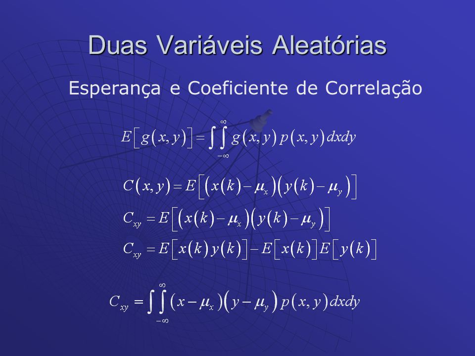 Duas Variáveis Aleatórias Esperança e Coeficiente de Correlação