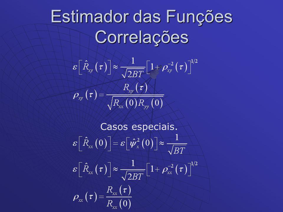 Estimador das Funções Correlações Casos especiais.