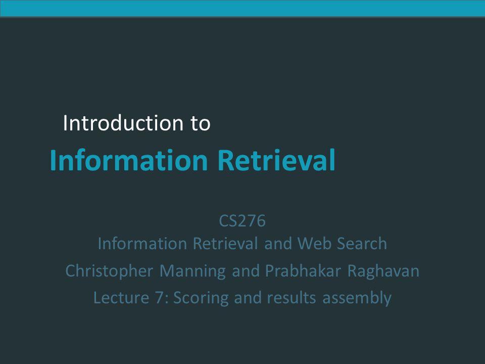 Introduction to Information Retrieval Nesta aula Aumentar velocidade da classificação espaço-vetor Juntando um sistema de busca completo Precisamos aprender uma miscelânea de tópicos e heurísticas Ch.