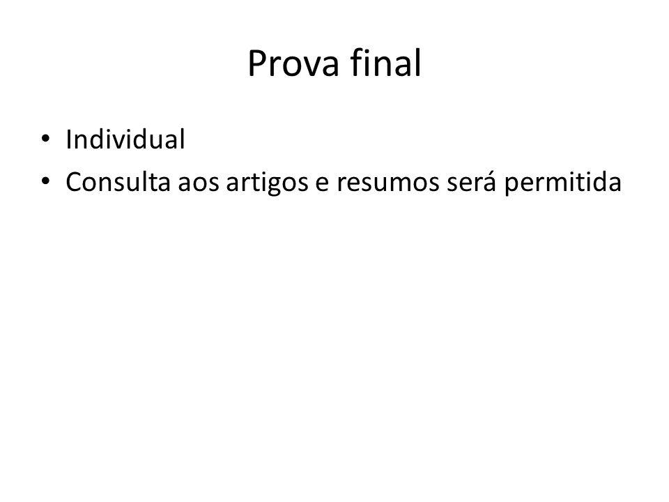 Prova final Individual Consulta aos artigos e resumos será permitida