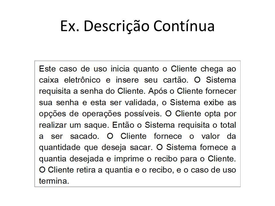 Ex. Descrição Contínua