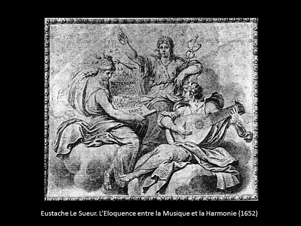 Eustache Le Sueur. LEloquence entre la Musique et la Harmonie (1652)