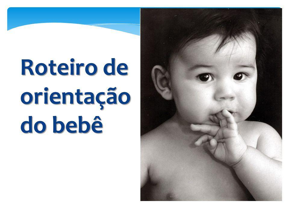 Roteiro de orientação do bebê