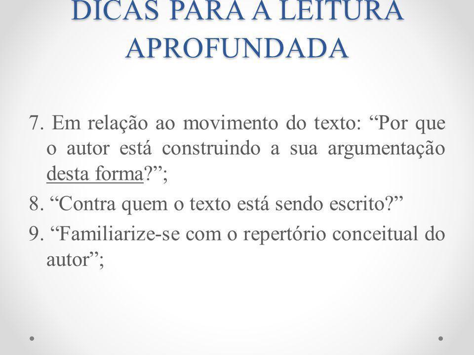DICAS PARA A LEITURA APROFUNDADA 10.