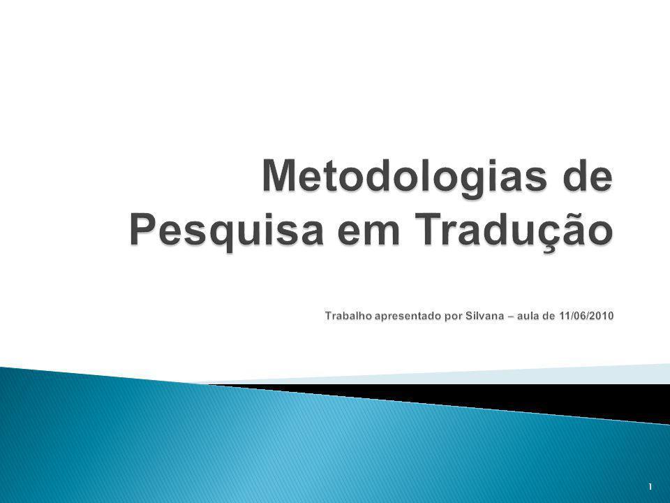 Métodos – escolha dos participantes.