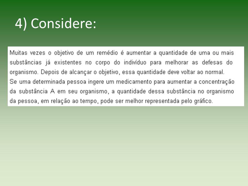 4) Considere: