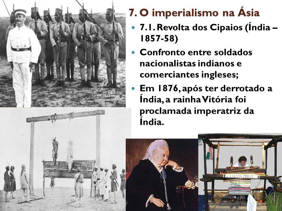 7.O imperialismo na Ásia 7.1.