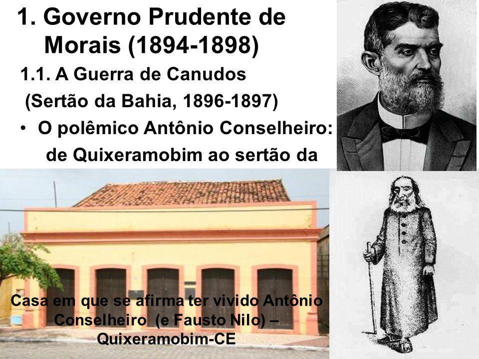 1.Governo Prudente de Morais (1894-1898) 1.1.