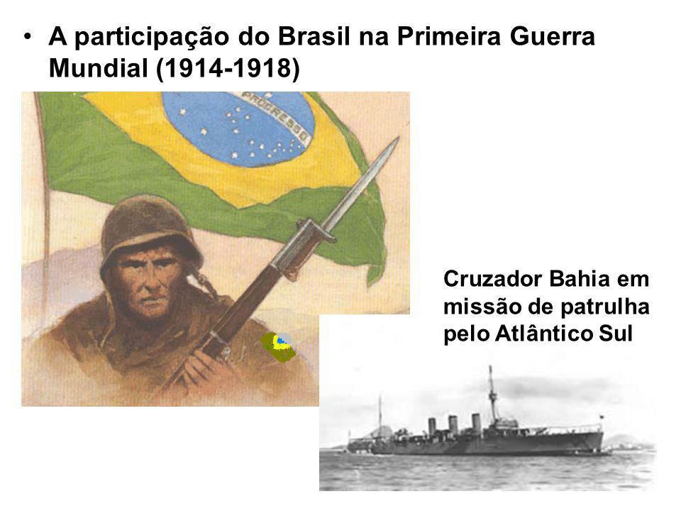 A participação do Brasil na Primeira Guerra Mundial (1914-1918) Cruzador Bahia em missão de patrulha pelo Atlântico Sul