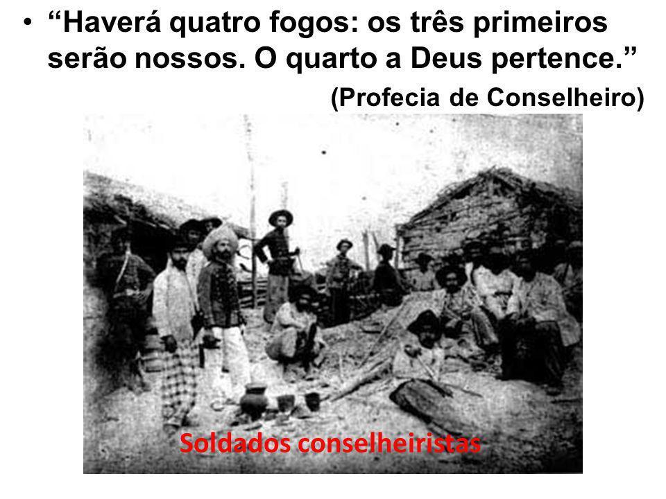 As quatro expedições enviadas para destruir a comunidade de Belo Monte: a 4ª contou com 9000 homens fortemente armados; Coronel Moreira César, o famoso corta-cabeças