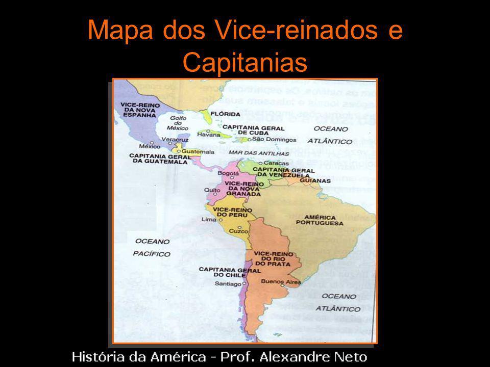 Mapa dos Vice-reinados e Capitanias