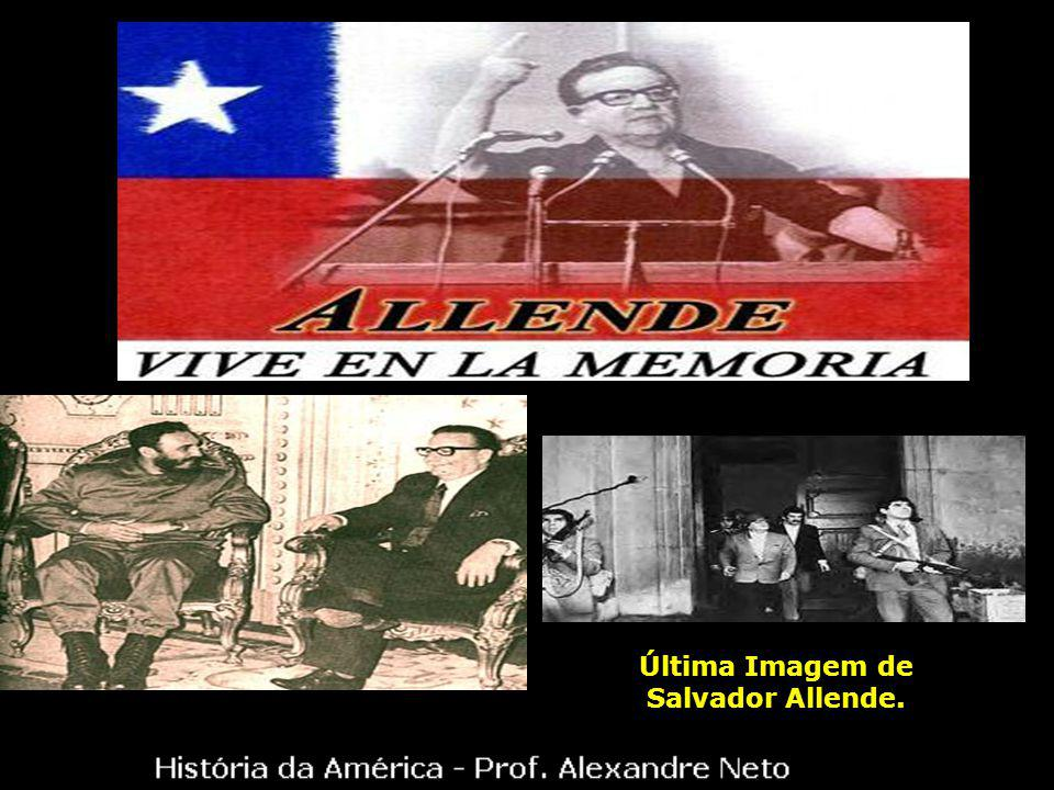 Última Imagem de Salvador Allende.