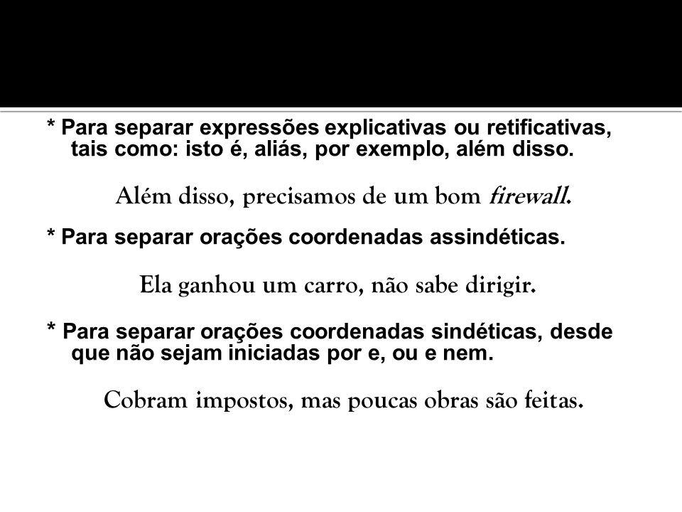 O ponto de exclamação é usado no final de frases exclamativas e depois de interjeições ou locuções.