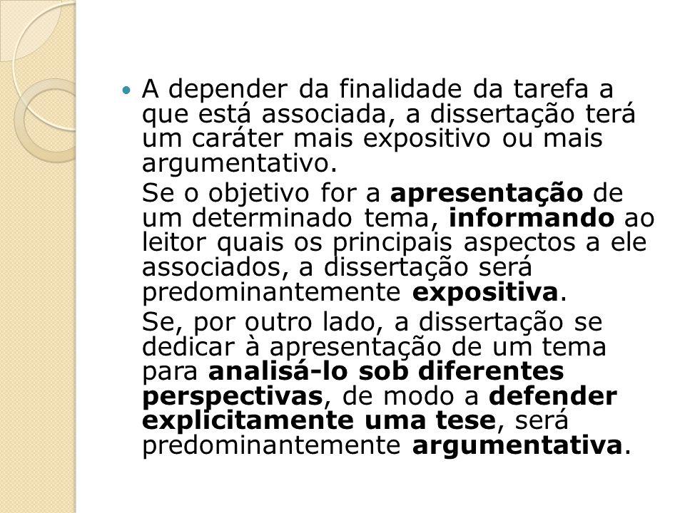 Contexto de circulação A dissertação é considerada um gênero escolar.