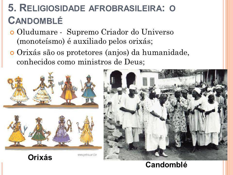 Ialorixás são as maiores autoridades do Candomblé, responsáveis por repassar os conhecimentos e o axé à sua família de santo; Nas esculturas africanas a cabeça é a parte mais proeminente;