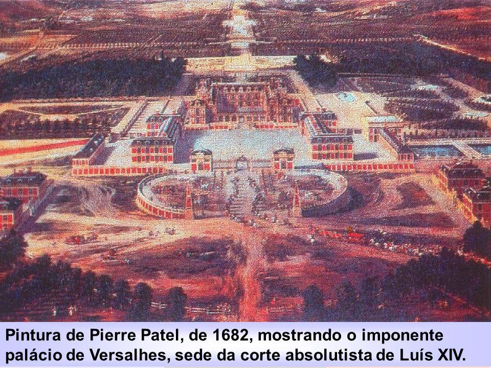 IDADE CONTEMPORÂNEA A REVOLUÇÃO FRANCESA Pintura de Pierre Patel, de 1682, mostrando o imponente palácio de Versalhes, sede da corte absolutista de Lu