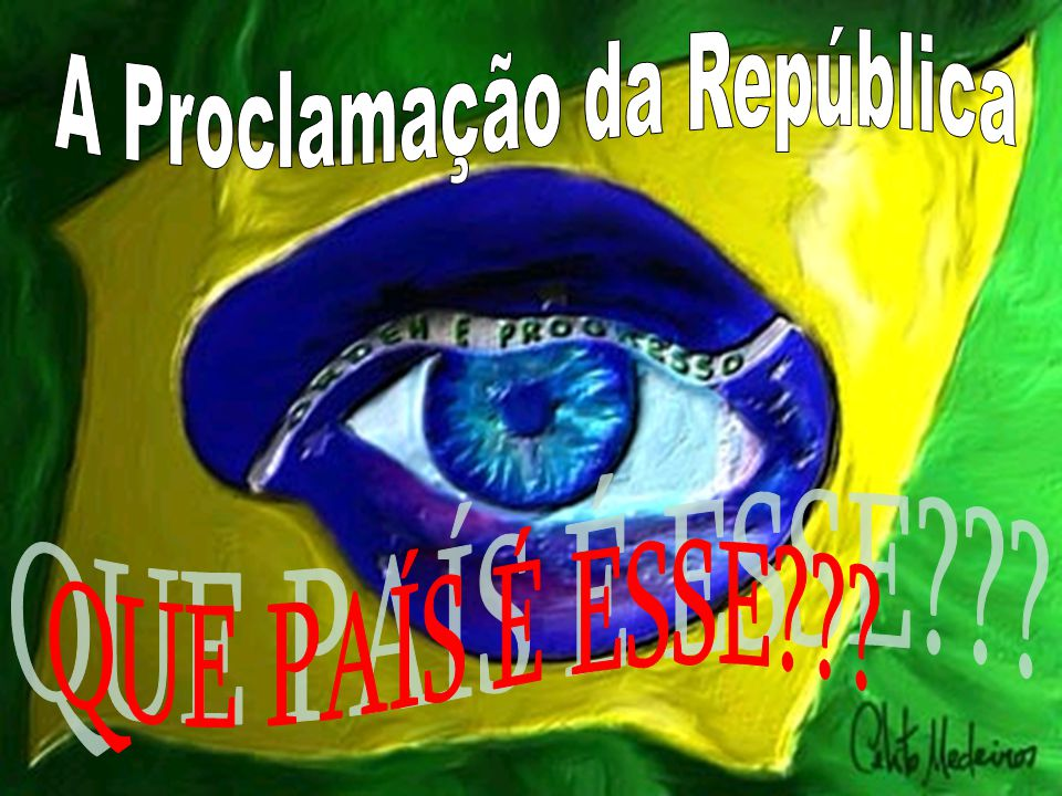 BRASIL REPÚBLICA (Parte I) Proclamação da República - 1889 Em 1889, o Marechal Deodoro da Fonseca PROCLAMOU A REPÚBLICA brasileira.