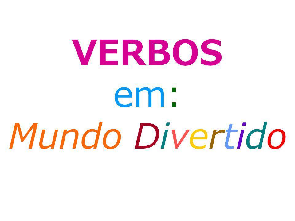 O MUNDO DIVERTIDO DOS VERBOS Gabriel e Victória são irmãos.
