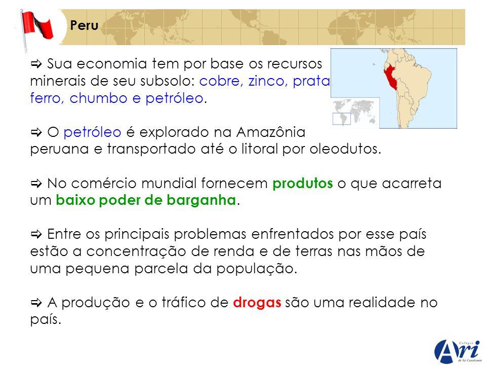 Peru Sua economia tem por base os recursos minerais de seu subsolo: cobre, zinco, prata, ferro, chumbo e petróleo. O petróleo é explorado na Amazônia