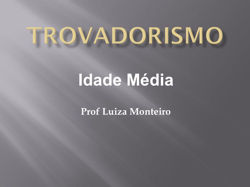 Idade Média Prof Luiza Monteiro