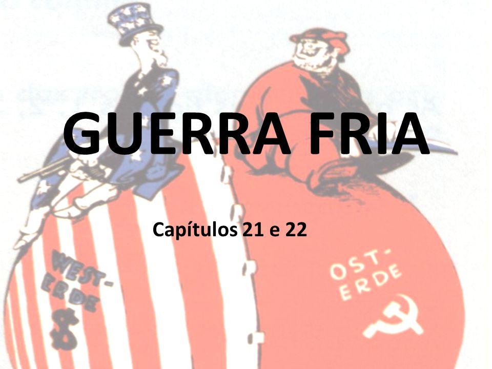 GUERRA FRIA Capítulos 21 e 22