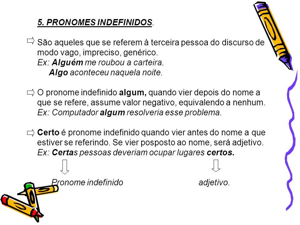 5.PRONOMES INDEFINIDOS.