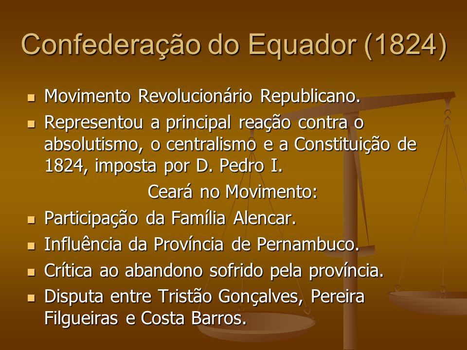Confederação do Equador (1824) Movimento Revolucionário Republicano.
