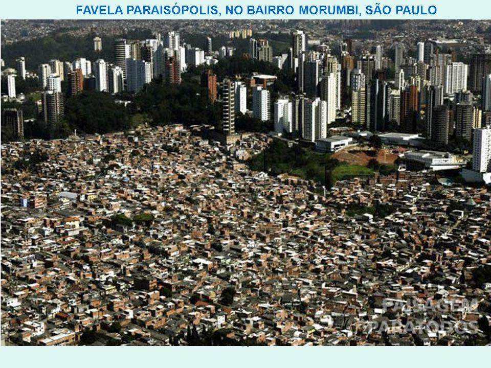 13 FAVELA PARAISÓPOLIS, NO BAIRRO MORUMBI, SÃO PAULO