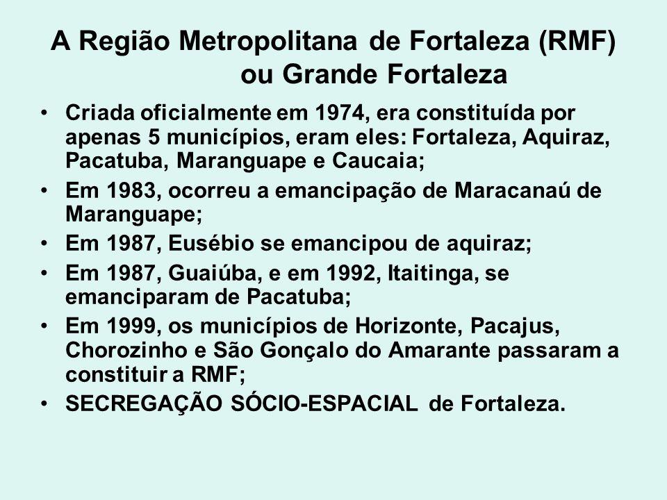 A Região Metropolitana de Fortaleza (RMF) ou Grande Fortaleza Criada oficialmente em 1974, era constituída por apenas 5 municípios, eram eles: Fortale