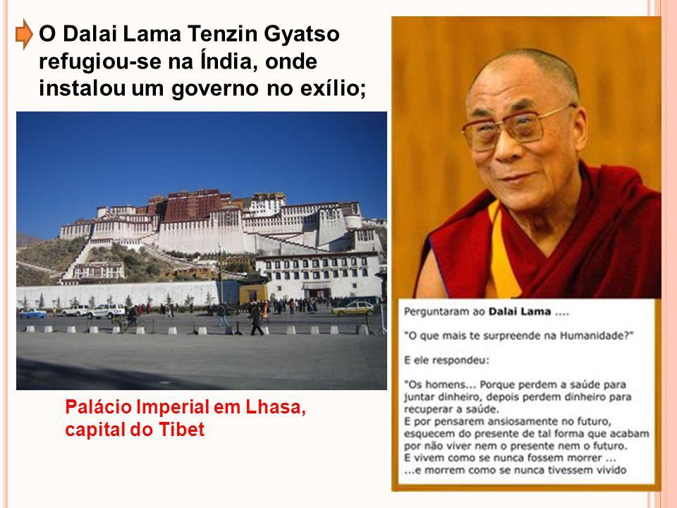 O Dalai Lama Tenzin Gyatso refugiou-se na Índia, onde instalou um governo no exílio; Palácio Imperial em Lhasa, capital do Tibet