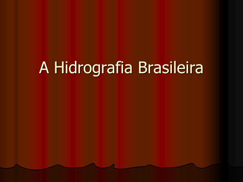 A Hidrografia Brasileira