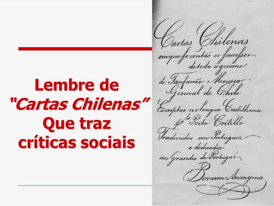 Lembre de Cartas Chilenas Que traz críticas sociais